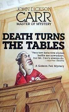 Death Turns the Tables (Dr. Gideon Fell, #14)