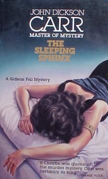 The Sleeping Sphinx (Dr. Gideon Fell, #17)