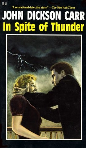 In Spite of Thunder (Dr. Gideon Fell, #20)