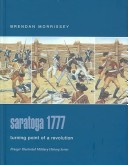 Saratoga 1777 by Brendan Morrissey