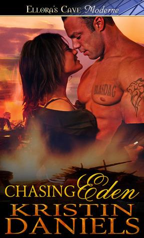Chasing Eden by Kristin Daniels