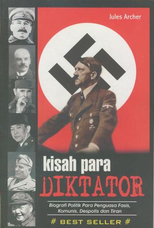 Kisah Para Diktator by Jules Archer