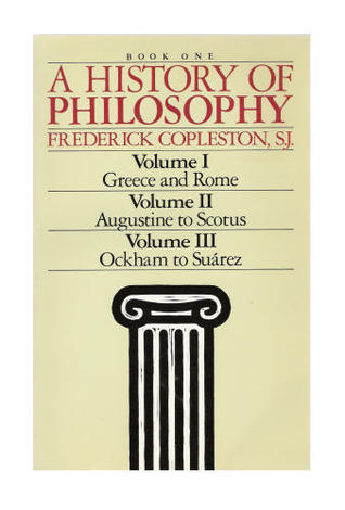 A History Of Philosophy 1 3 By Frederick Charles Copleston
