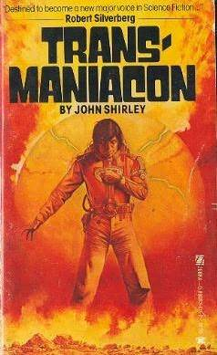 Transmaniacon by John Shirley