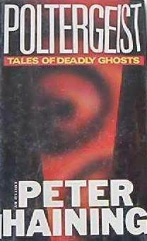 Poltergeist: Tales of Deadly Ghosts