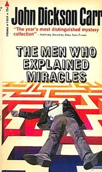 The Men Who Explained Miracles