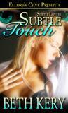 Subtle Touch (Subtle Lovers, #2)