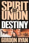 Destiny (Spirit of Union #1)