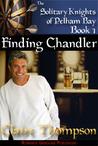 Finding Chandler (Solitary Knights of Pelham Bay, #1)