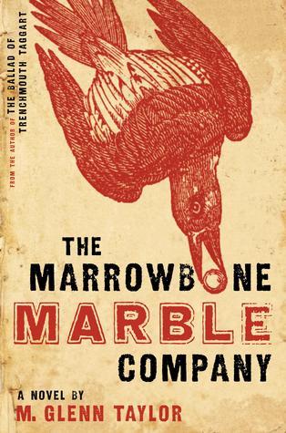 The Marrowbone Marble Company by M. Glenn Taylor