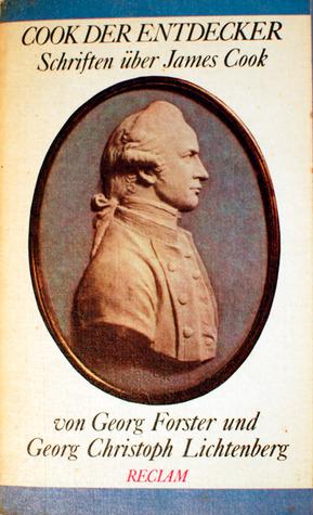 Cook der Entdecker. Schriften über James Cook