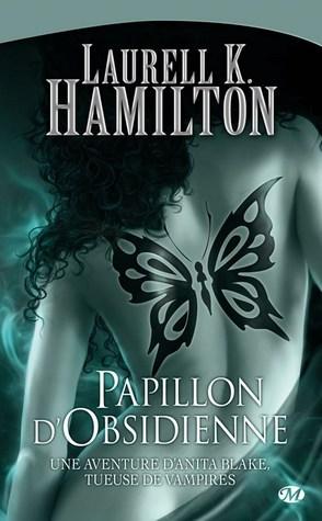 Papillon d'obsidienne (Anita Blake, #9)