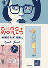 Ghost World: Mundo fantasmal