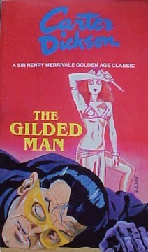 The Gilded Man by Carter Dickson