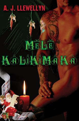 Mele Kalikimaka by A.J. Llewellyn