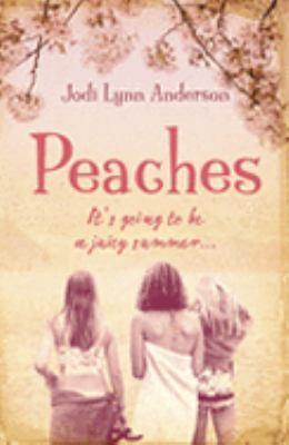 Peaches by Jodi Lynn Anderson