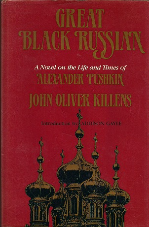 great-black-russian-a-novel-on-the-life-and-times-of-alexander-pushkin
