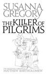 A Killer of Pilgrims (Matthew Bartholomew, #16)