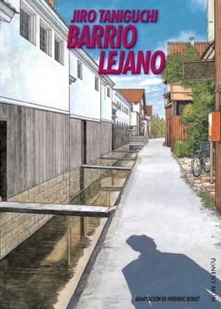 Barrio lejano by Jirō Taniguchi