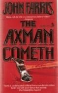 The Axman Cometh