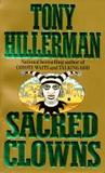 Sacred Clowns (Navajo Mysteries, #11)