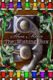 The Wishing Box by Shea Meier