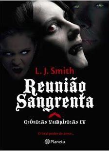 Reunião Sangrenta (Crónicas Vampíricas, #4)