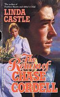 The Return of Chase Cordell by Linda Lea Castle