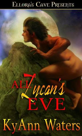 All Lycan's Eve by KyAnn Waters