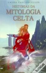 Histórias da Mitologia Celta