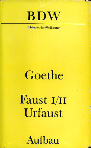Faust 1-2/Urfaust. Paralipomena. Goethe über Faust
