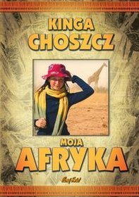 Moja Afryka by Kinga Freespirit Choszcz