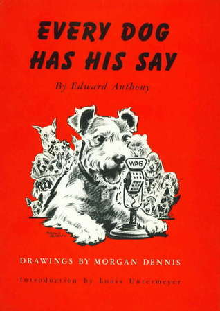 Every Dog Has His Say