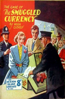 The Case of the Smuggled Currency (Sexton Blake Library, #289)