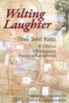 Wilting Laughter by R. Cheran