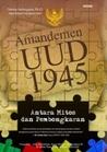 Amandemen UUD 1945: Antara Mitos dan Pembongkaran