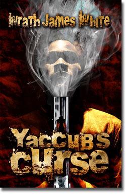 Yaccub's Curse by Wrath James White