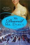 My Dearest Mr. Darcy (Darcy Saga #3)