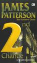 2nd Chance - Kesempatan Kedua by James Patterson