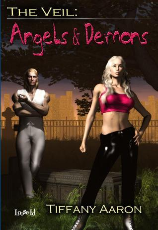 Angels and Demons (The Veil, #1)