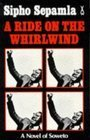 A Ride On The Whirlwind: A Novel