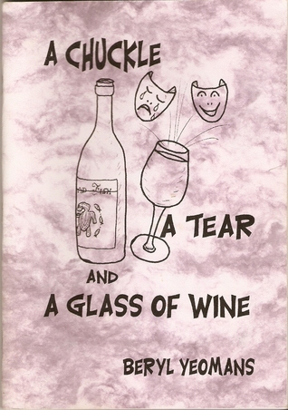 A Chuckle, A Tear and A Glass of Wine