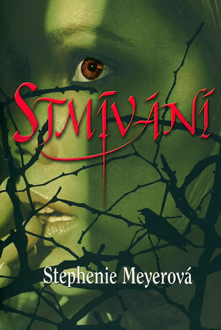 Stmívání by Stephenie Meyer