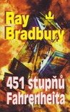 451 stupňů Fahrenheita by Ray Bradbury