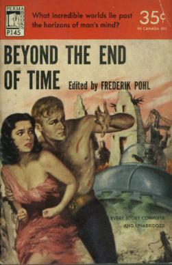 Beyond the End of Time