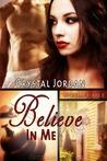 Believe In Me (Unbelievable, #2)