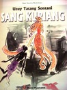 Sang Kuriang: Libretto Dalam Dua Babak (Seri Sastra Nostalgia)