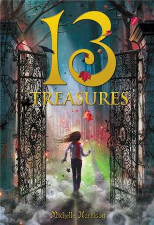 13 Treasures by Michelle Harrison