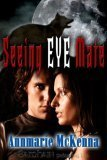 Seeing Eye Mate by Annmarie McKenna