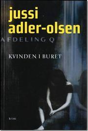Kvinden i buret by Jussi Adler-Olsen